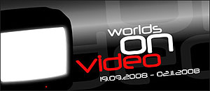 Worlds on Video - International Video Art - Centre for Contemporary Culture Strozzina, Florence